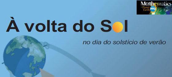 Banner: À volta do Sol... no dia do solstício de verão