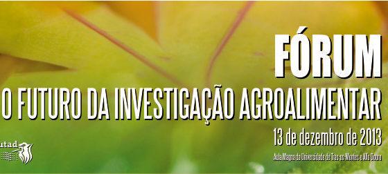 Banner: O Futuro da Investigação Agroalimentar