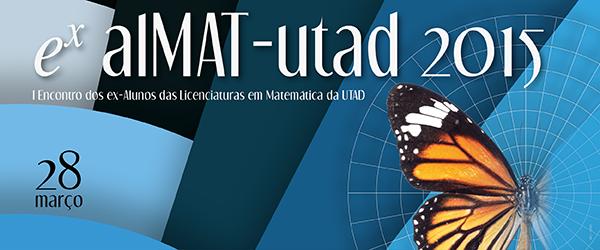 Banner: I Encontro dos ex-Alunos das Licenciaturas em Matemática da UTAD
