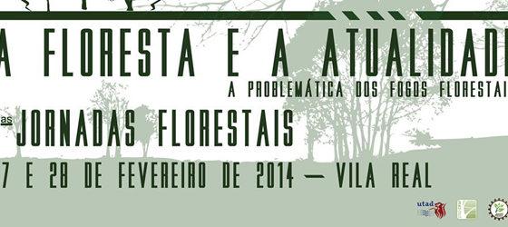 Banner: Jornadas Florestais - A Floresta e a Atualidade: A problemática dos fogos florestais