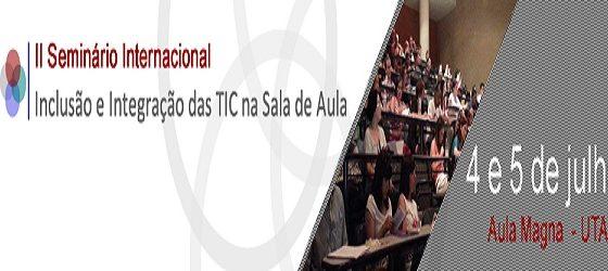 Banner: II Seminário Internacional - Inclusão e integração das TIC na sala de aula
