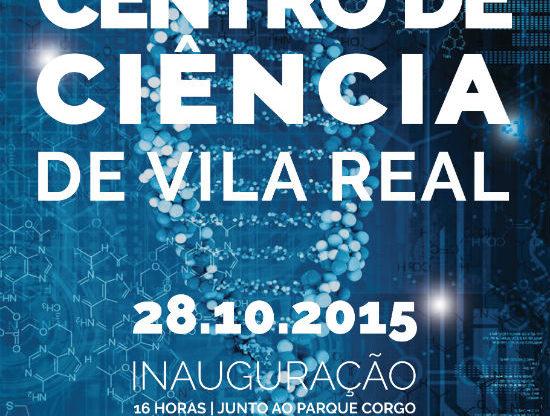 Cartaz: Exposição Permanente do Centro de Ciência de Vila Real