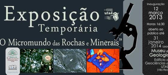 Banner: Exposição temporária micromundo das rochas e minerais museu utad 2013