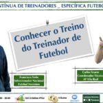 Conhecer o treino do treinador de futebol (on line)